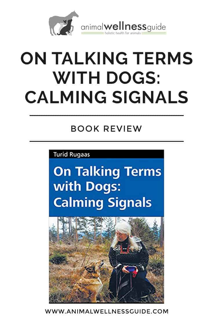 """I first heard about On Talking Terms with Dogs when I was inanimal massage school. It is a tiny book, but it is packed with advice and instructions as well as examples and case studies on how to calm an anxious dog. I was thrilled the first time I tried the """"yawning technique"""" and it immediately worked!"""