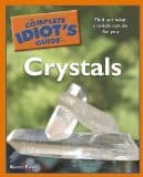 The complete idiot's guide to crystals