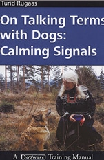 Good books: On talking terms with dogs: Calming Signals