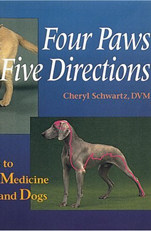 Four Paws, Five Directions: A Guide to Chinese Medicine for Cats and Dogs