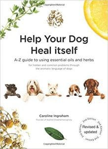 Help Your Dog Heal Itself- A-Z guide to using essential oils and herbs for hidden and common problems